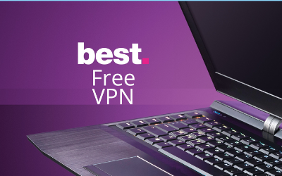 9 Totally Free VPN Services to Protect Your Privacy