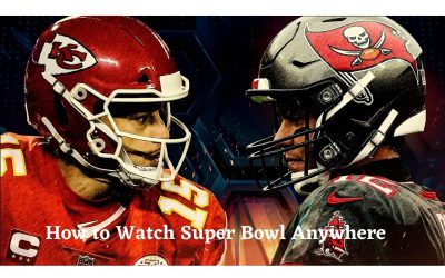 How to Watch Super Bowl Live From Anywhere?