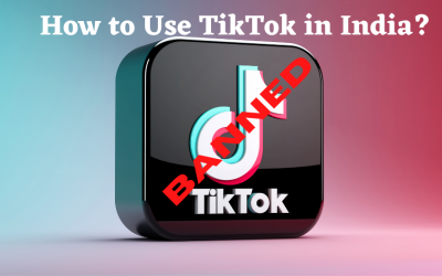 How to Access TikTok in India With a VPN